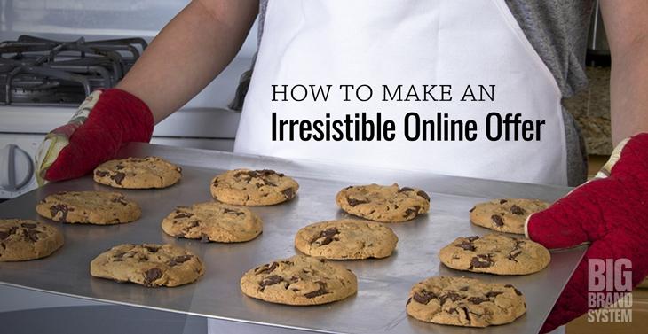 Irresistible online offer